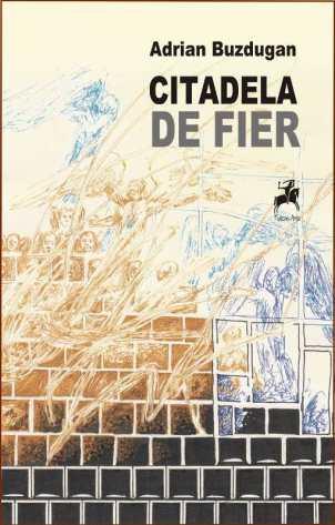 D80-Adrian Buzdugan - Citadela de fier800h