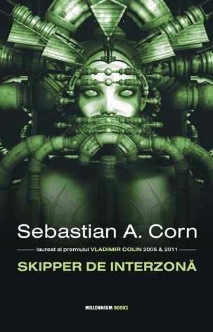 Sebastian A Corn - Skipper de interzona