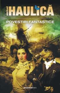 Michael Haulica-Povestiri fantastice, 2010-800h
