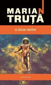 Marian Truta - A doua venire, Nemira, 2012