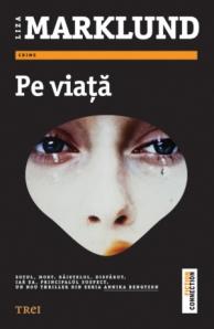 Liza Marklund - Pe viata