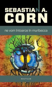 Sebastian-A-Corn-_-Ne-vom-intoarce-180x300