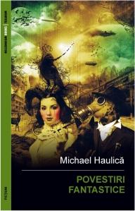 2011-Michael Haulica-Povestiri fantastice-ebook-545x850