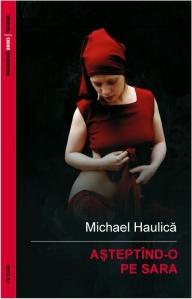 2012-Michael Haulica - Asteptind-o pe Sara-ebook-545x85-