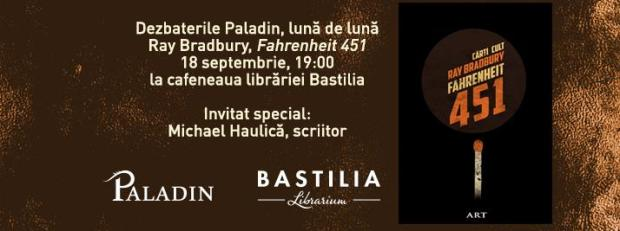 dezbaterile paladin, 18sep2014-fahrenheit451