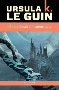 Ursula K LeGuin - Mina stinga a intunericului (Nemira, 2014)