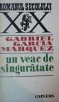 un-veac-de-singuratate-de-gabriel-garcia-marquez-bucuresti-1971c