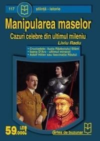 2005 - Liviu Radu - Manipularea maselor – cazuri celebre din ultimul mileniu (Cartea de buzunar)