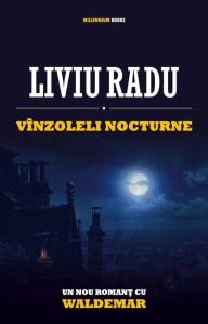 2012 - Liviu Radu - Vanzoleli-nocturne (Millennium)