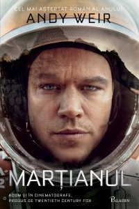 Andy Weir - Martianul (Paladin, 2015)